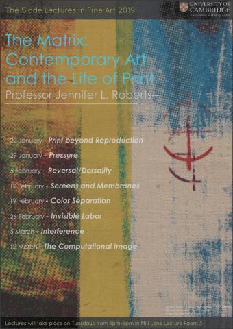 Slade Lectures 2019 Jennifer Roberts poster