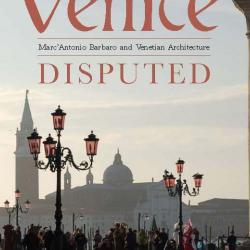 Professor Deborah Howard's book, 'Venice Disputed: Marc'Antonio Barbaro and Venetian Architecture 1550-1600' has appeared from Yale University Press.
